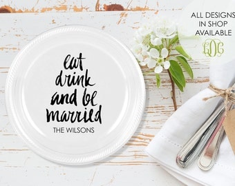 """Personalized Plastic Plates, Cake Plates, Engagement Party Decorations, Custom Wedding Plates, Eat Drink Be Married Plates, 7"""" Size"""