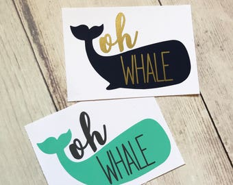 Oh Whale Decal