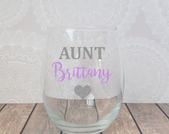 Aunt Wine Glass, Personalized Aunt Wine Glass, Pregnancy Announcement Wine Glass, Aunt Aunnouncement, Aunt Christmas Gift, Gift for Aunt