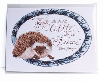 "Hedgehog Watercolor Print– ""Though she be but little, she is fierce"" – William Shakespeare Quotes"