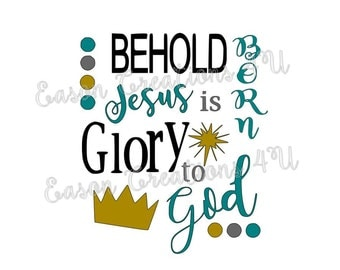 Behold Jesus is Born Glory To God SVG Cut File