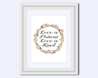 Love is patient -  love is kind - Love is printable - wedding gift - Inspirational Quote - popular quotes - quote print - Instant download