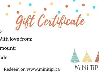 Gift Certificate MiNi TiPi - Gift Card - Mini TiPi Gift Certificate - Baby Blanket Minky - Bandana Bibs -Nursing Scarf