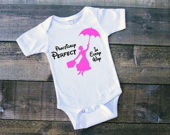 Mary Poppins Onesie!  Practially Perfect In Every Way Bodysuit Disney Onesie or Toddler, Kid's Tee!  Trip Shirts, Customize Colors