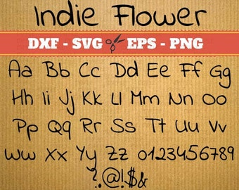 Indie Flower alphabet svg files ; Svg, Dxf, Eps, Png; Script font, vector files Svg Font, cameo, Cricut, cut files, silhouette studio