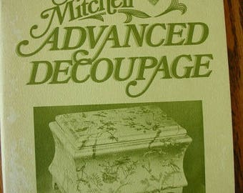 Advanced Decoupage by Marie Mitchell