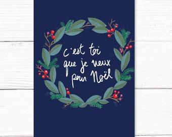 """Card """"C'est toi que je veux pour Noël"""""""
