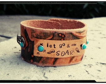 Leather Cuff - 'Let go & Soar Quote Bracelet- Embellished Leather//Oxidized Silver Wings//Hammered Copper Plate/Turquoise Rivets- Boho/Gypsy