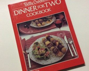 Dinner for Two - Cookbook - Betty Crocker - 1980s Cook Book - Gift for Hostess - Culinary Gift