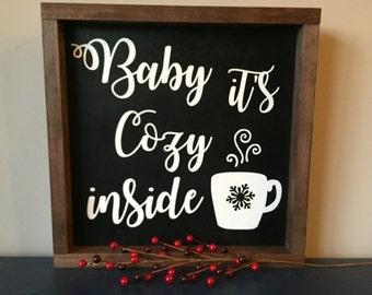 12X12 Baby its COZY Inside.
