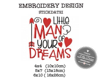 Embroidery Design Stickdatei File Valentines Day Wordart Little Man of your Dreams 4x4 5x7 6x10