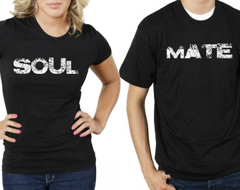 Soulmate Couple T-shirt Matching Tee Shirt Gift For Girlfriend Gift For Boyfriend Gift For Wife Gift For Husband Anniversary Tees