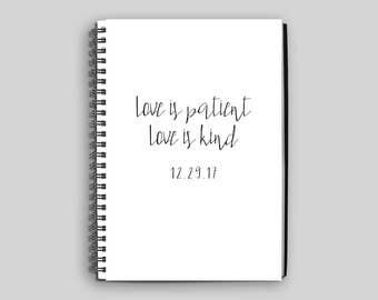 Love is Patient Love is Kind Notebook ~ Wedding Notebook ~ Custom Wedding Notebook ~ Wedding Planning Notebook ~ Wedding Gift