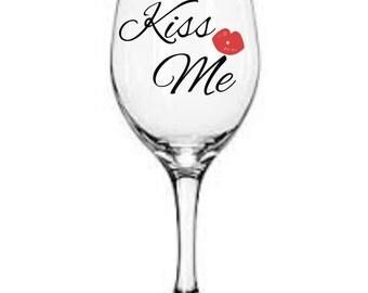 Valentines Kiss Me Wine Glass