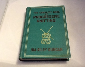 1941  The Complete Book Of Progressive Knitting Collectable  Forties Decor