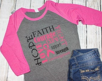 Breast Cancer shirt / Cancer awareness / gift for her/womans raglan / gifts under 30 / hope shirt / fight for a cure shirt /cancer awareness