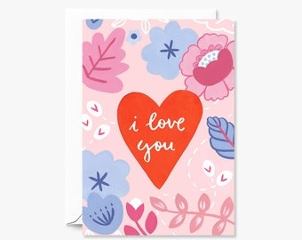 I love you heart floral card   Valentine's Day    Illustrated Greeting Card