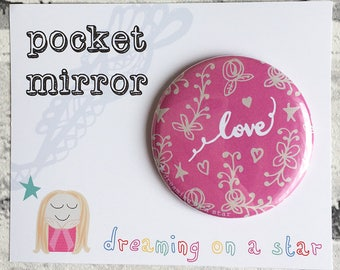 Pocket Mirror, Hand Mirror, Love Mirror, Party Favors, Makeup Mirror, Cute Gifts, Childs Gift, Childs Mirror, Pretty Gift, Birthday gift