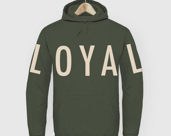 Loyal man Hoody