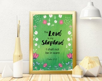 Printable, Gift, Wall Art, Home Decor, Download, Bible Verse, Christian, The Lord is my Shepherd, Psalm 23:1, Product Code 16