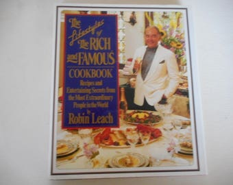 Robin Leach Lifestyles of the Rich and Famous Cookbook Celebrity Recipes  1992 Edition Hardcover and Dust Jacket in Like New Condition