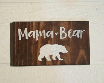 Mama Bear Hand Drawn Wood Sign