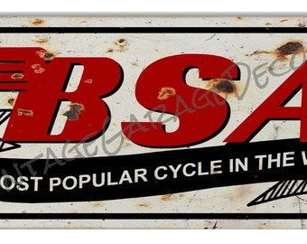 """Vintage Style """" BSA - The Most Popular Cycle in the World """" Metal Sign (Rusted)"""
