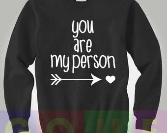 Grey's Anatomy Sweatshirt Greys Anatomy Sweater You Are My Person