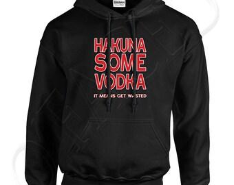 HAKUNA Adults Hooded Outerwear Hakuna Some Vodka Men's Hoodies Getting Wasted Alcohol Sweatshirt - 1139C_GUHD
