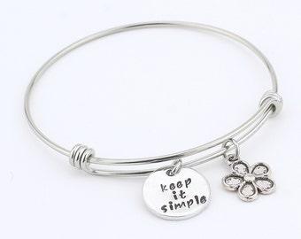 Bangle bracelet - Hand stamped - Keep it simple - Adjustable Bracelet - Women's bracelet