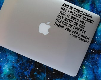 CHER RSVP vinyl decal || Clueless Cher Horowitz quote political funny MacBook laptop sticker