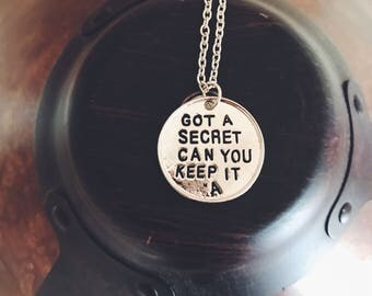 Pretty Little Liars got a secret can you keep it quote necklace