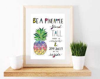 Pinapple Print - Pineapple Wall Art - Tropical Art - Tropical Decor - Pineapple Art - Be A Pineapple - Pineapple Poster - Pineapple Decor -