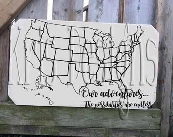 Our Adventures... The Possibilities are endless USA 2 svg files (png and jpg available upon request)