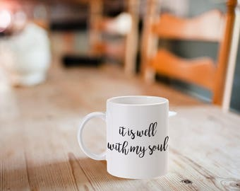 It is Well With My Soul, Hymn, Mug