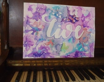 "11"" x 15"" Original Abstract Watercolor Painting with the word ""Live"""