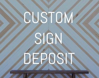 Custom Sign Deposit For Lauren