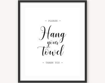 Hang Your Towel Bathroom Prints Bath Wall Art Hotel Decor Motel Bathroom