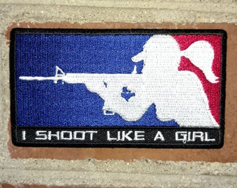 I Shoot Like a Girl - Morale/Tactical Patch/Badge