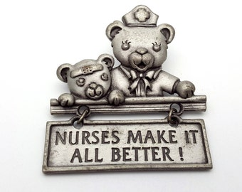 Nurses Make It All Better Pewter Brooch Silver tone Metal Vintage from the 90s marked JJ Nursing Nurse Gift Teddy Bears Movable