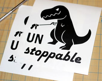 Unstoppable T-Rex Sticker | Unstoppable TREX Decal