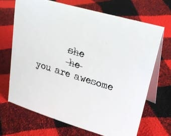 She he you are awesome card // Gender Fluid // Transgender // Trans Pride // Gay Pride // Coming Out Card // Bisexual Card