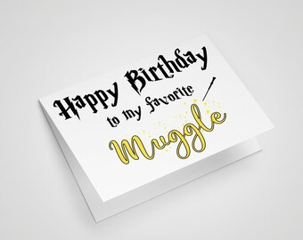 INSTANT DOWNLOAD, Happy Birthday To My Favourite Muggle Harry Potter birthday card Happy Birthday card Harry Potter printable card