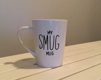 My Smug Mug