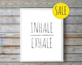Wall Art Print, Gray, Instant Download, Printable Art, Printable Quotes,Printable Wall Art,Inhale Exhale Print, Home Decor,Motivational gift