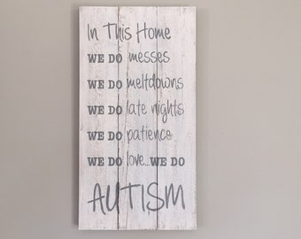 In This Home...AUTISM sign, wood pallet, farmhouse style, typography