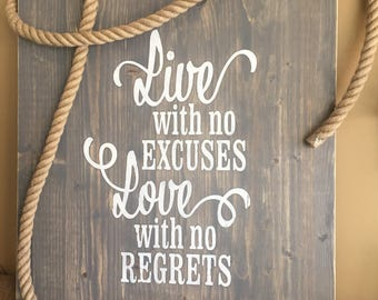 Rustic Gray Sign  Live with No Excuses Live with No Regrets
