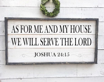 As for me and my house we will serve the lord, joshua 24:15, vintage wood sign