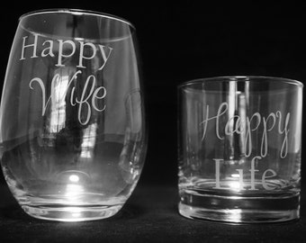 Happy Wife Happy Life Wine and Whiskey Glass Set