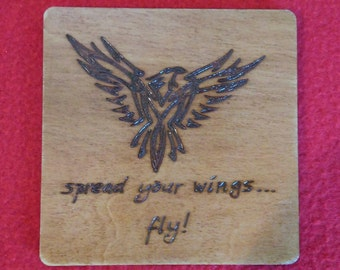 Spread your Wings and Fly Cup Coaster